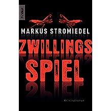 Zwillingsspiel: Kriminalroman (Kommissar Selig, Band 1)