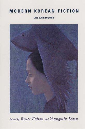 Modern Korean Fiction: An Anthology by Bruce Fulton (19-Aug-2005) Paperback