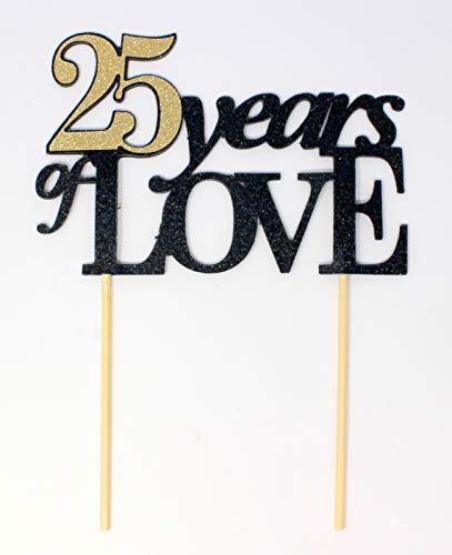 Years of Love Tortenaufsatz, 1 Stück, 25th Anniversary, 25th Birthday, Party Dekoration, Foto Requisiten schwarz/gold ()