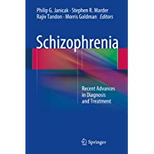 Schizophrenia: Recent Advances in Diagnosis and Treatment