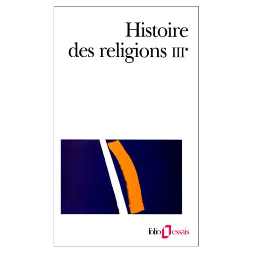 Histoire des religions, Tome III, volume 1