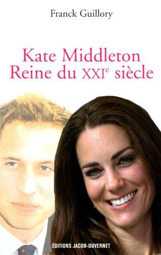 Kate, première reine du 21ème siècle
