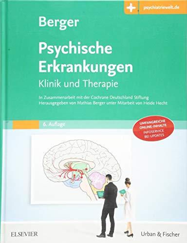 Psychische Erkrankungen: Klinik und Therapie - Mit Zugang zur Medizinwelt