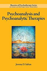 Psychoanalysis and Psychoanalytic Therapies (Theories of Psychotherapy)