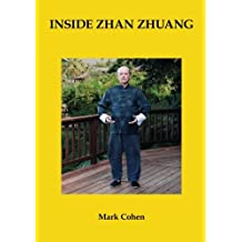 Inside Zhan Zhuang: First Edition