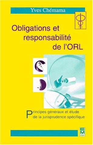 Obligations et responsabilité de l'ORL