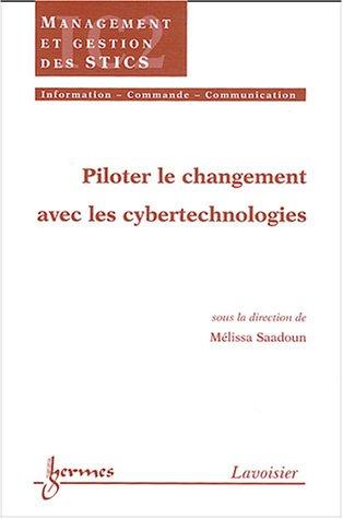 Piloter le changement avec les cybertechnologies