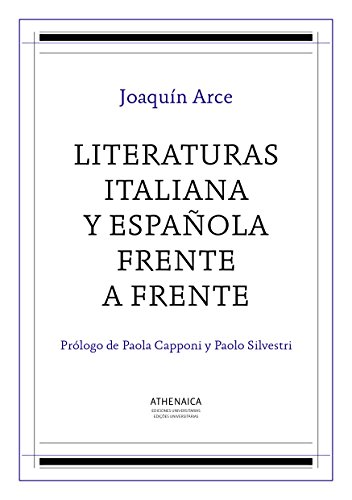 Literaturas italiana y española frente a frente (Estudios italianos nº 1) por Joaquín Arce Fernández
