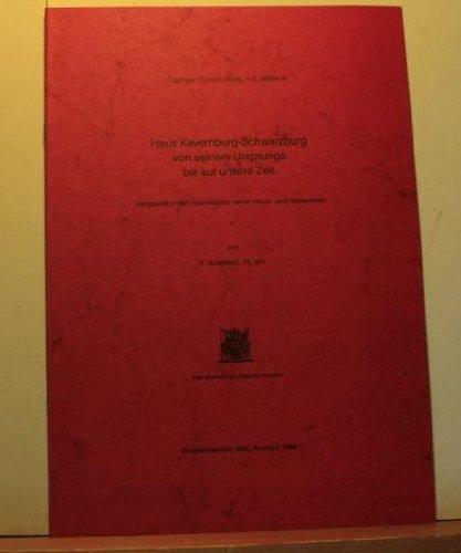 Preisvergleich Produktbild Das Haus Kevernburg-Schwarzburg von seinem Ursprunge bis auf unsere Zeit (Standtafel 1883)