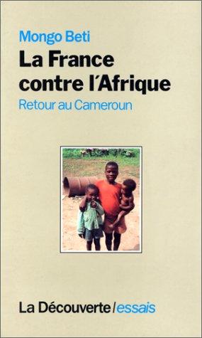 La France contre l'Afrique : Retour au Cameroun