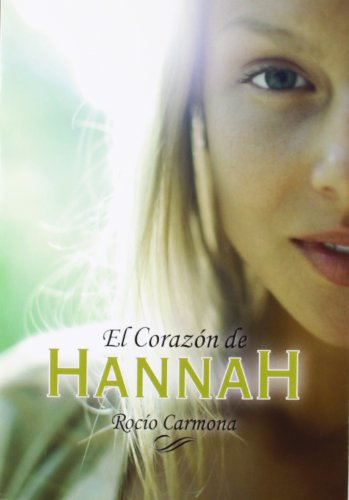 El corazón de Hannah (Luna roja)