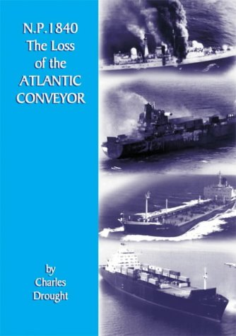 N. P. 1840 The Loss of the Atlantic Conveyor