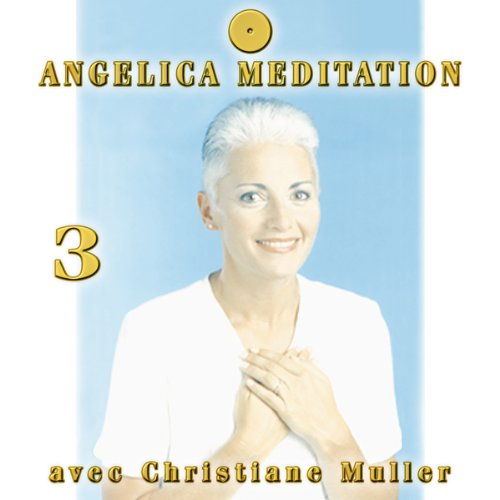 Angelica Meditation - CD Vol 3