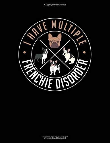 I Have Multiple Frenchie Disorder: Cornell Notes Notebook por Jeryx Publishing
