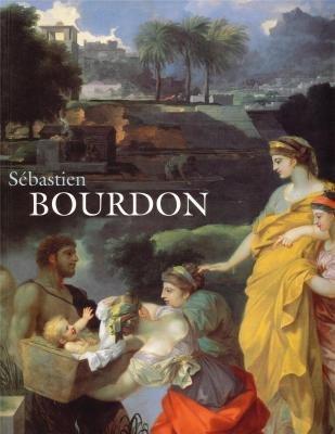 Sébastien Bourdon, 1616-1671 par Jacques Thuillier