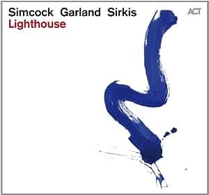 Lighthouse - Gwilym Simcock, Tim Garland & Asaf Sirkis