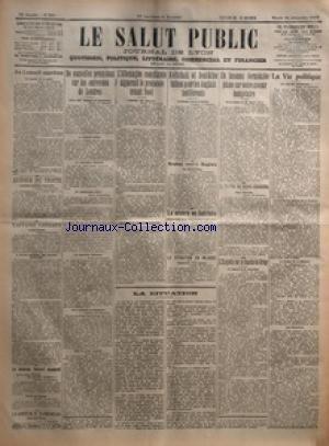 SALUT PUBLIC (LE) [No 350] du 16/12/1919 - AU CONSEIL SUPREME - AUTOUR DU TRAITE - L'AFFAIRE CAILLAUX - LE NOUVEAU CABINET ESPAGNOL - LA SANTE DE M CLEMENCEAU - DE NOUVELLES PRECISIONS SUR LES ENTREVUES DE LONDRES - L'ALLEMAGNE CONCILIANTE SIGNERAIT LE PROTOCOLE AVANT NOEL - KOLTCHAK ET DENIKINE LUTTENT POUR LES ANGLAIS INDIFFERENTS - ARABES CONTRE ANGLAIS - LA MISERE EN AUTRICHE - LA SITUATION EN IRLANDE - LA SITUATION - UN INCONNU FORMIDABLE PLANE SUR NOTRE AVENIR BUDGETAIRE - LE SCANDALE DES