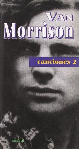 Canciones II de Van Morrison (Espiral / Canciones) por Van Morrison