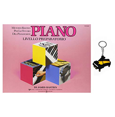 Piano (Livello Preparatorio) - Metodo Bastien Studium Klavier - Klavier Schlüsselanhänger Gifft ® Klavier aus Omaggio (Klavier Lektion-bücher Für Kinder)