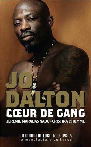 Jo Dalton Coeur de gang par Cristina Lhomme