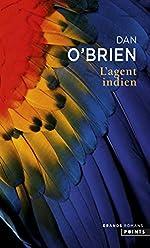L'Agent indien de Dan O'brien