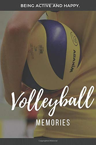 Volleyball Memories: 120 pages lined Notebook, Journal or Photobook for your memories with your passion and hobby volleyball.
