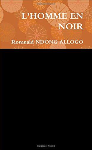 L'homme En Noir par Romuald Ndong Allogo