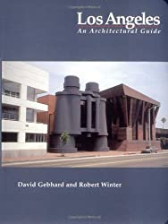 Los Angeles: An Architectural Guide by David Gebhard (1994-07-02)