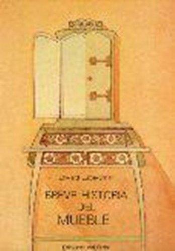 Breve historia del mueble (Otras obras- Arte) por Edward Lucie-Smith