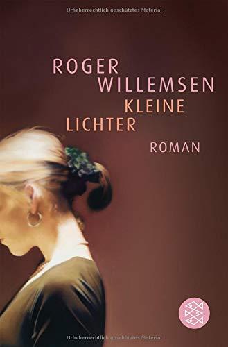 Kleine Lichter: Roman