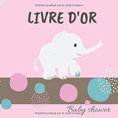LIVRE D'OR: Un livre d'or, babyshower book , un adorable livre d'or à offrir à une future maman enceinte et à remplir par les invités pour des ... 20,9 x 20,9 cm | 50p | couverture souple mat