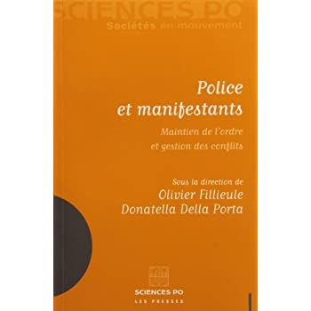 Police et manifestants : Maintien de l'ordre et gestion des conflits