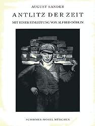 Antlitz der Zeit: 60 Aufnahmen dt. Menschen d. 20. Jh (German Edition)