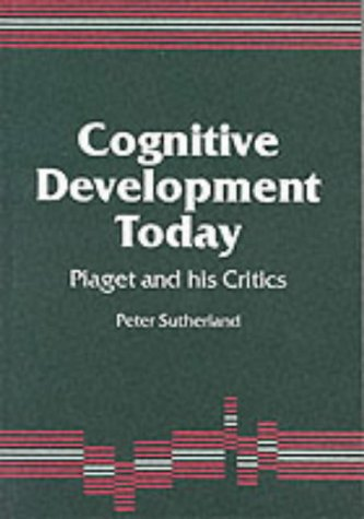 cognitive-development-today-piaget-and-his-critics