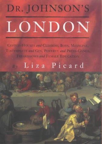 Dr. Johnson's London: Life in London, 1740-1770