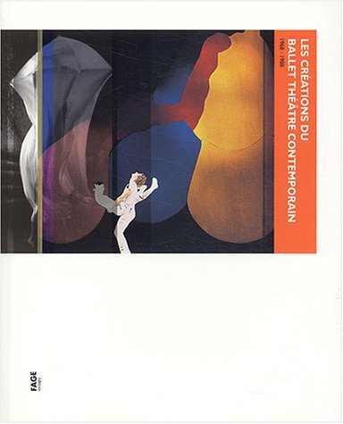Les créations du Ballet Théâtre Contemporain (1968-1988)