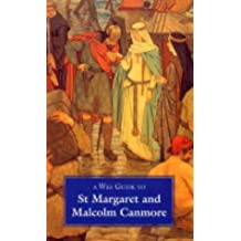 Wee Guide to St. Margaret and Malcolm Canmore
