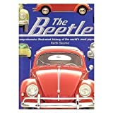 The Beetle. a Comprehensive Illustrated History of the World's Most Popular Car by Keith Seume (1997-08-01)