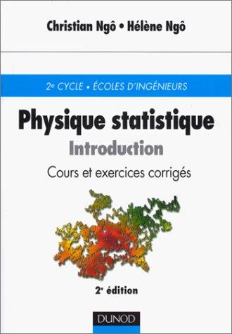 Physique statistique : Introduction - Cours et exercices corrigés