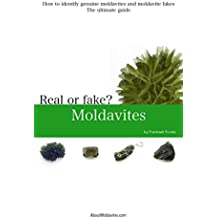 How to identify genuine moldavites and moldavite fakes: Ultimate guide (English Edition)