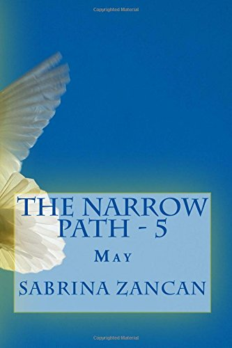 The Narrow Path: 5 - May