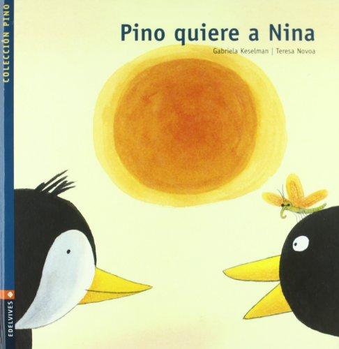 Pino quiere a Nina por Gabriela Keselman Porter