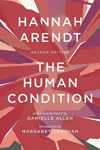 The Human Condition: Second Edition (English Edition) eBook: Hannah Arendt, Danielle Allen, Margaret Canovan: Amazon.es: Tienda Kindle