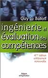 Ingénierie et évaluation des compétences - Editions d'Organisation - 29/10/2002