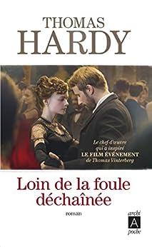 Loin de la foule déchaînée (Roman étranger) par [Hardy, Thomas]