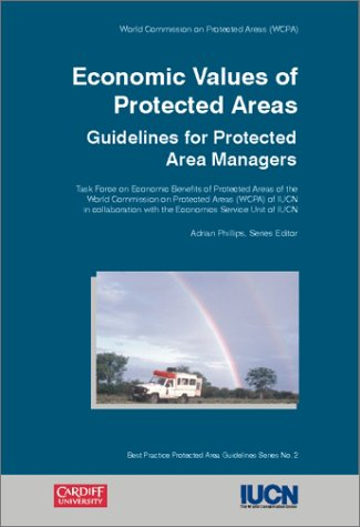 Economic Values of Protected Areas: Guidelines