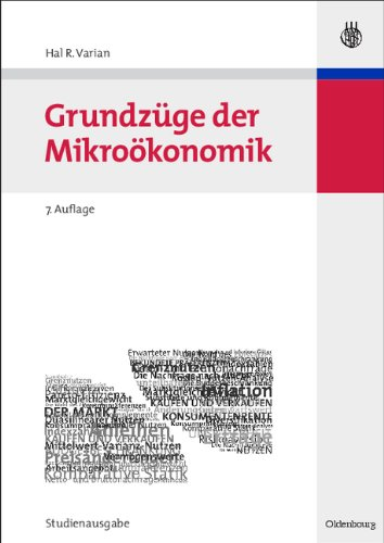Grundzüge der Mikroökonomik: Studienausgabe