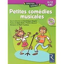 Petites comédies musicales : 8-11 ans (Avec 1 CD audio)