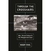 Through the Crosshairs (War Culture)