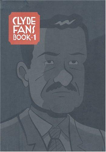 CLYDE FANS HC BOOK 01 HC: Bk.1